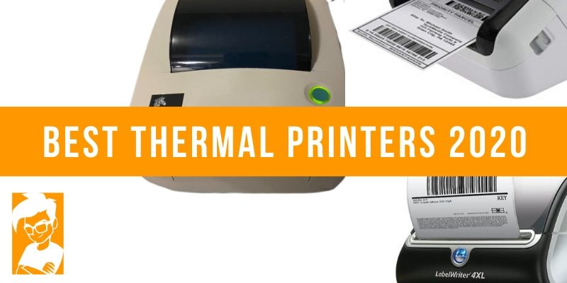 Best Thermal Printers 2020
