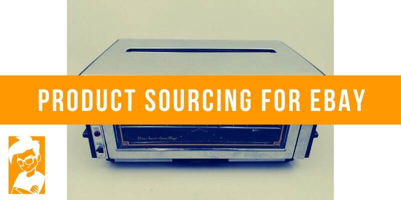Product Sourcing For eBay