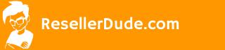 Reseller Dude